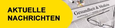 Gelbe Liste - Aktuelle Nachrichten